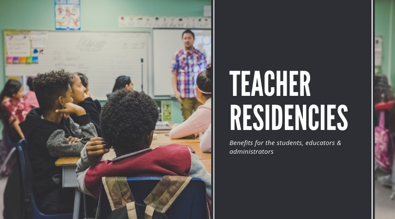 Teacher Residencies